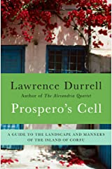 Prospero's Cell: A Guide to the Landscape and Manners of the Island of Corfu Kindle Edition