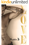 Beautiful Love (French Edition)