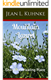 Mountain Laurel: Grandma's Healing Place