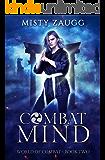 Combat Mind: A Dystopian Gamelit Adventure (World of Combat Dystopia Book 2)