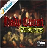 Manslaughter [Explicit]