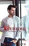 Reunited (The Hamilton Series Book 1)