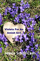 Violets For An Amish Girl Kindle Edition