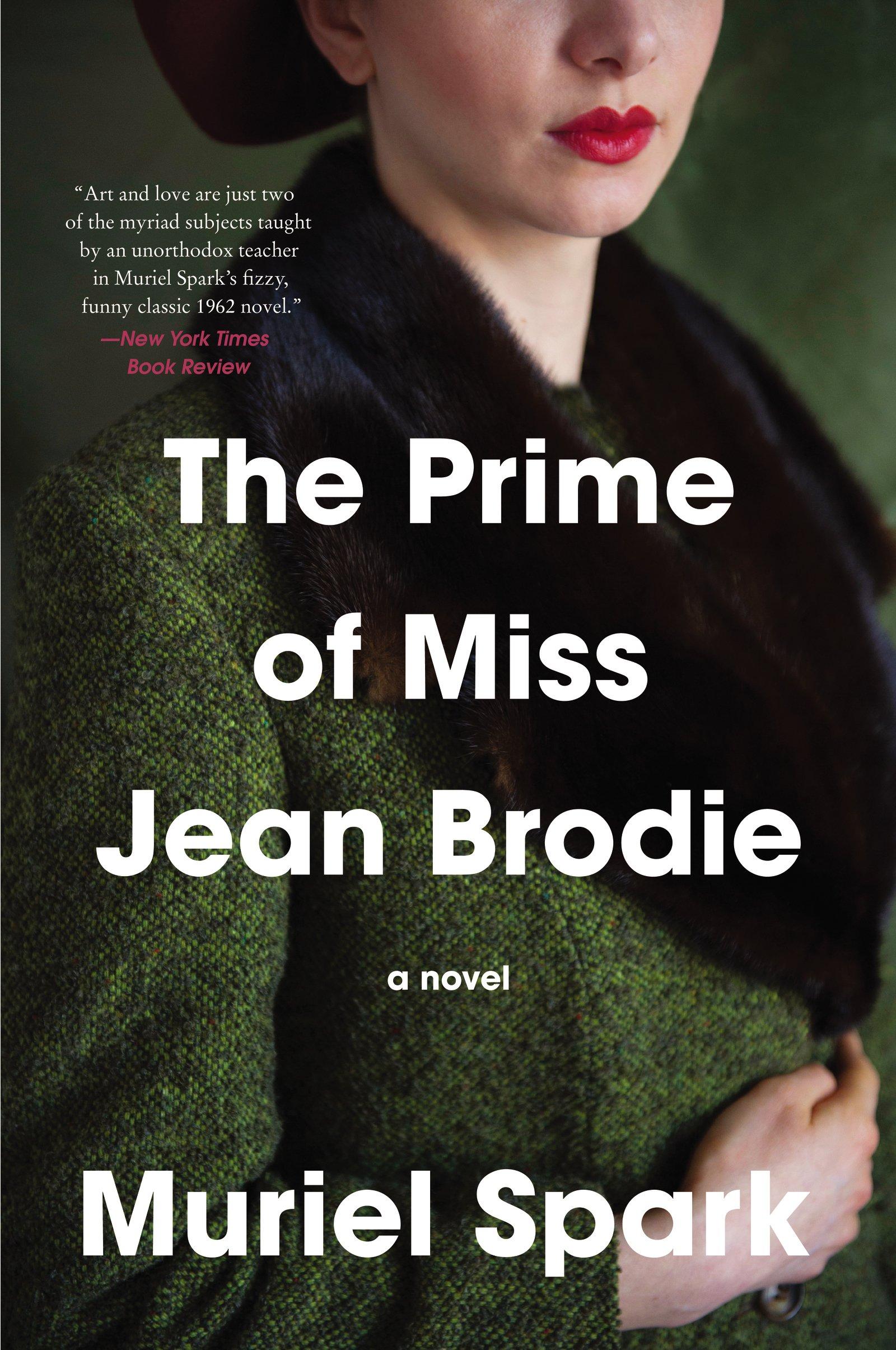 Muriel Spark The Prime Of Miss Jean Brodie Pdf