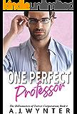 One Perfect Professor (The Billionaires of Torver Corporation Book 4)