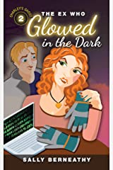 The Ex Who Glowed in the Dark (Charley's Ghost Book 2) Kindle Edition