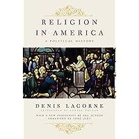 Religion in America: A Political History