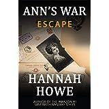 Escape: An Ann's War Mystery (The Ann's War Mystery Series Book 4)