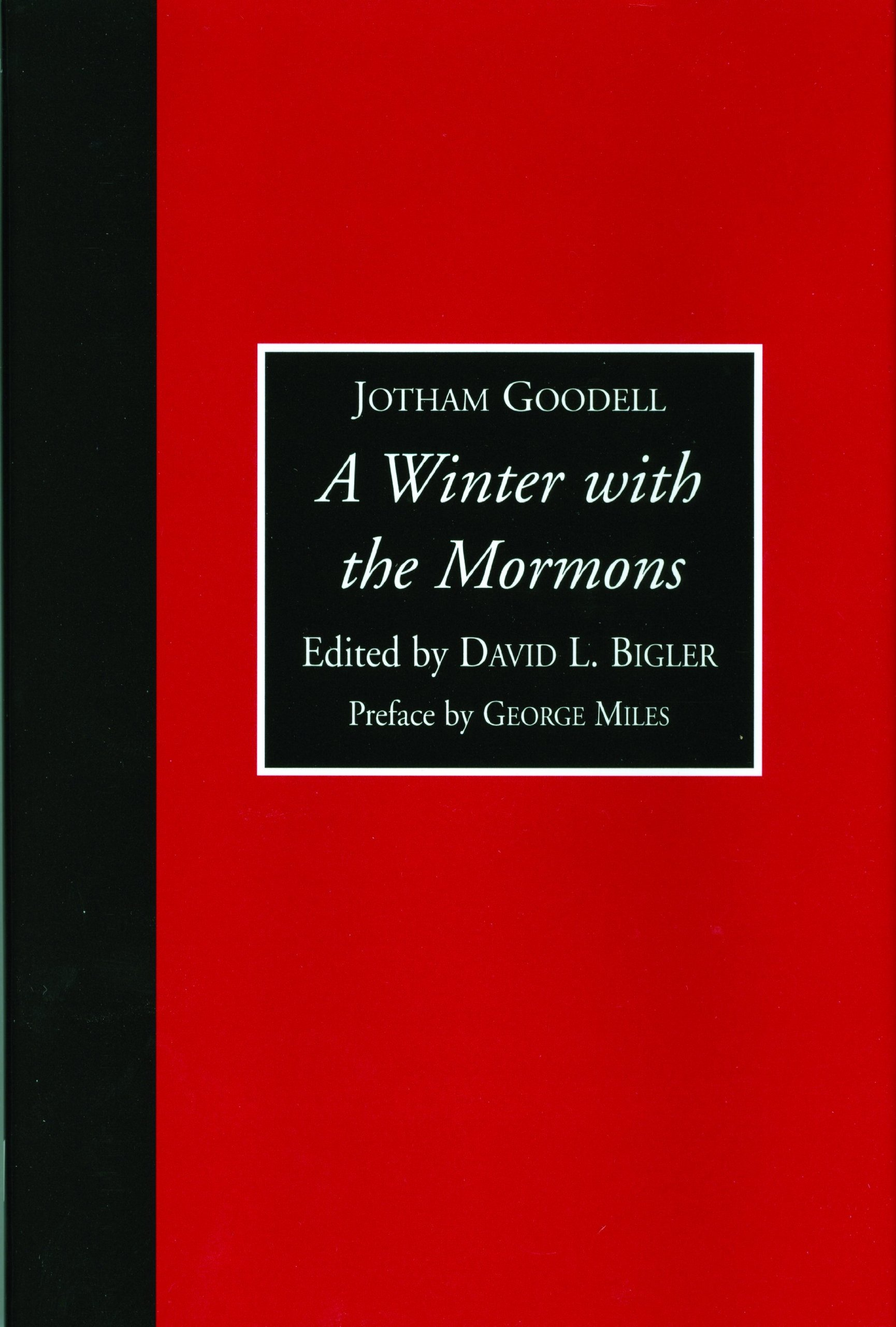 A Winter with the Mormons: The 1852 Letters of Jotham Goodel (Utah, the Mormons, and the West) pdf epub