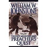 Preacher's Quest (Preacher/The First Mountain Man Book 13)