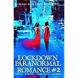 Paranormal Romance #2: Lockdown