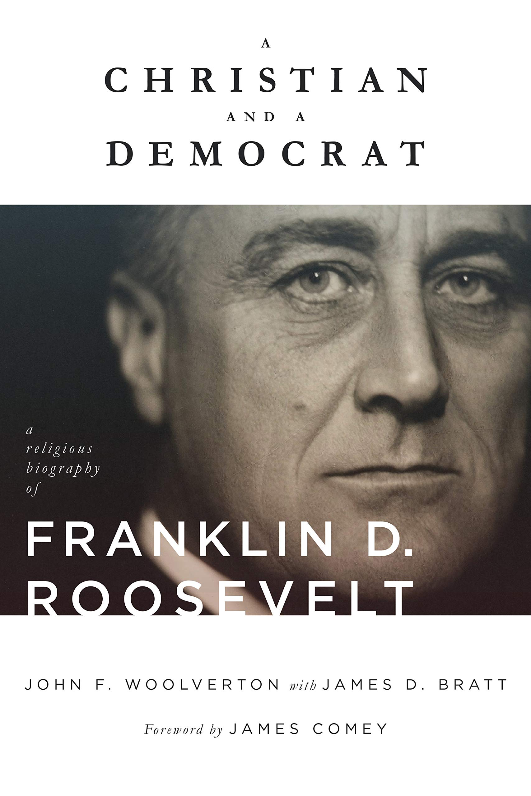 a christian and a democrat a religious biography of franklin d roosevelt library of religious biography lrb
