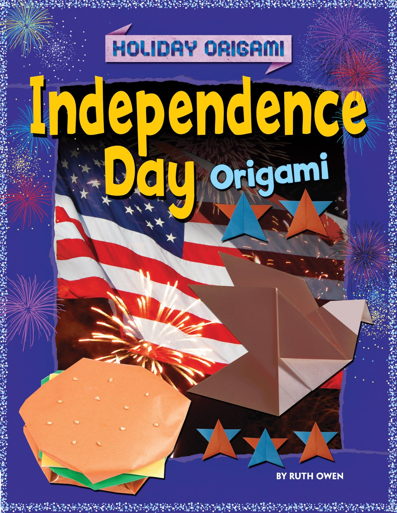 Independence Day Origami (Holiday Origami)