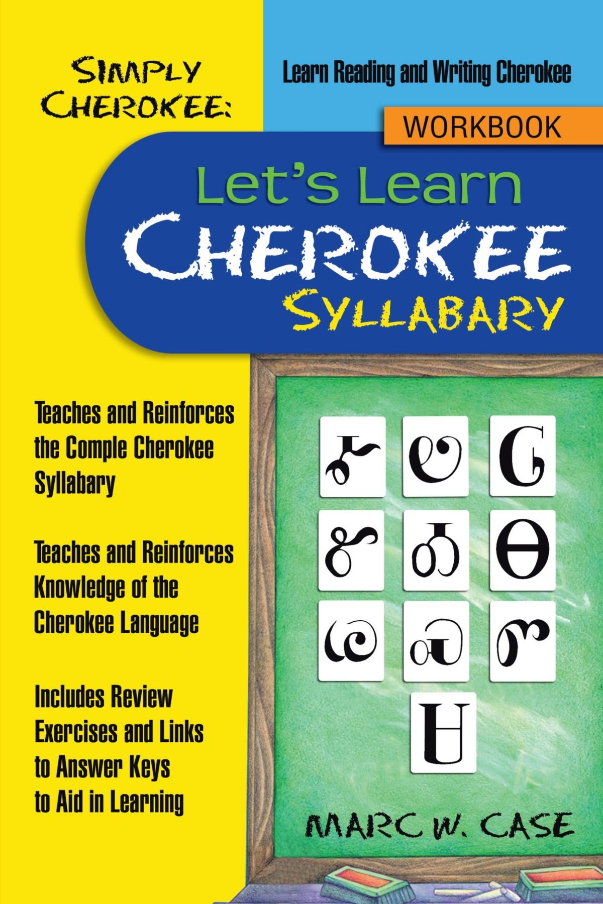 Simply Cherokee: Let's Learn Cherokee: Syllabary by AuthorHouse