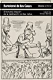 Brevísima relación de la destruición de las Indias (El Libro De Bolsillo - Historia)