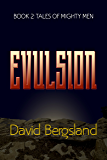 Evulsion (Tales of Mighty men Book 2)