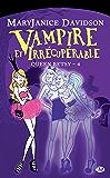 Vampire et Irrécupérable: Queen Betsy, T4