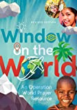 Window on the World: An Operation World Prayer