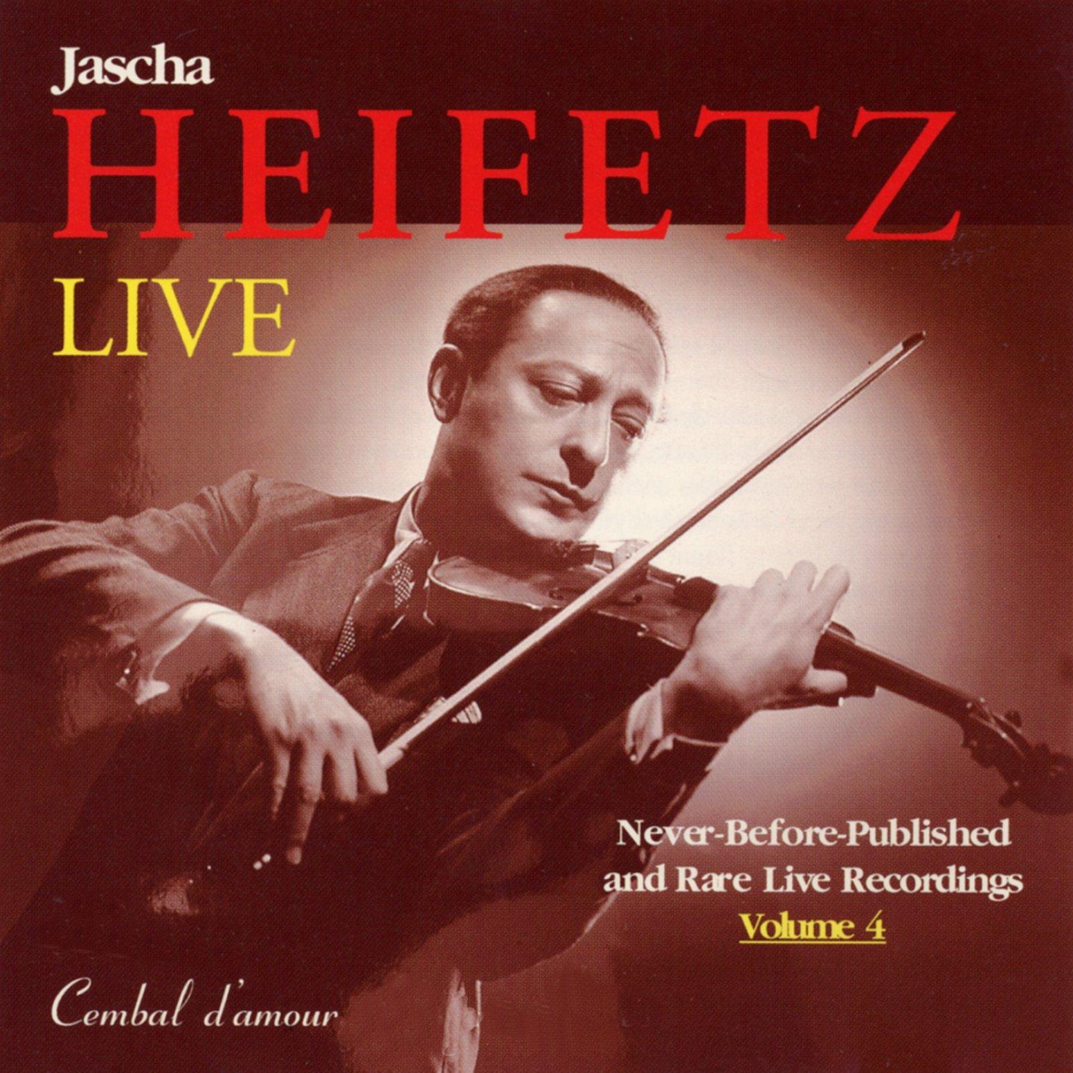 Jascha Heifetz Live, Vol. 4