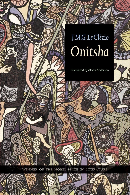 Onitsha: Jmg Le Clezio, Alison Anderson: 9780803279667: Amazon: Books