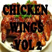 Chicken Wings Recipes Cookbook Vol 2