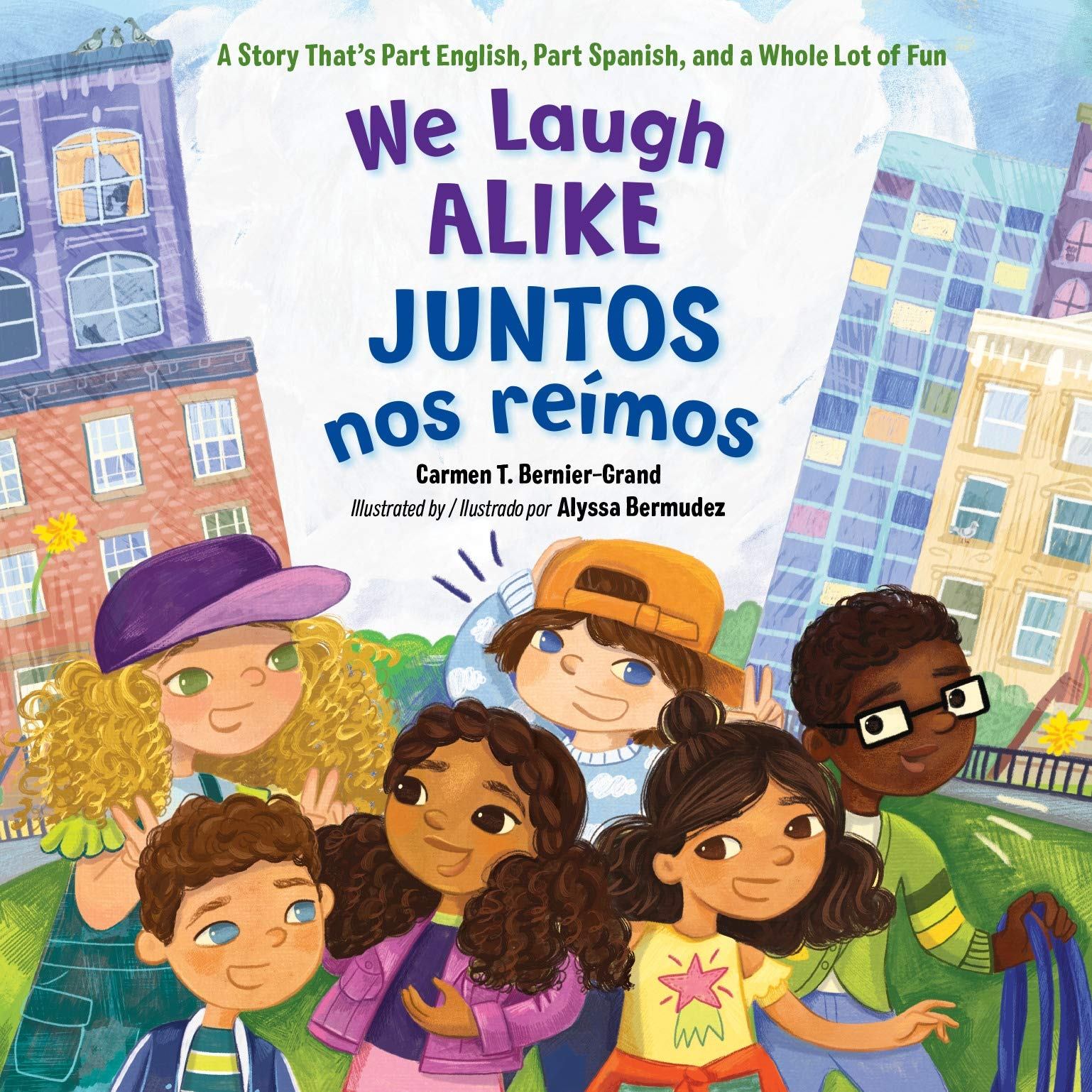 We Laugh Alike / Juntos nos reímos: A Story That's Part Spanish, Part  English, and a Whole Lot of Fun: Bernier-Grand, Carmen T., Bermudez,  Alyssa: 9781623540968: Amazon.com: Books