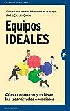Equipos ideales (Narrativa empresarial)
