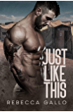 Just Like This (Just Like This Series Book 1) (English Edition)