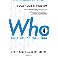 Who: The A Method for Hiring (English Edition)