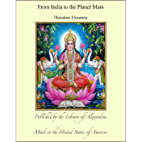 From India to the Planet Mars (English Edition)