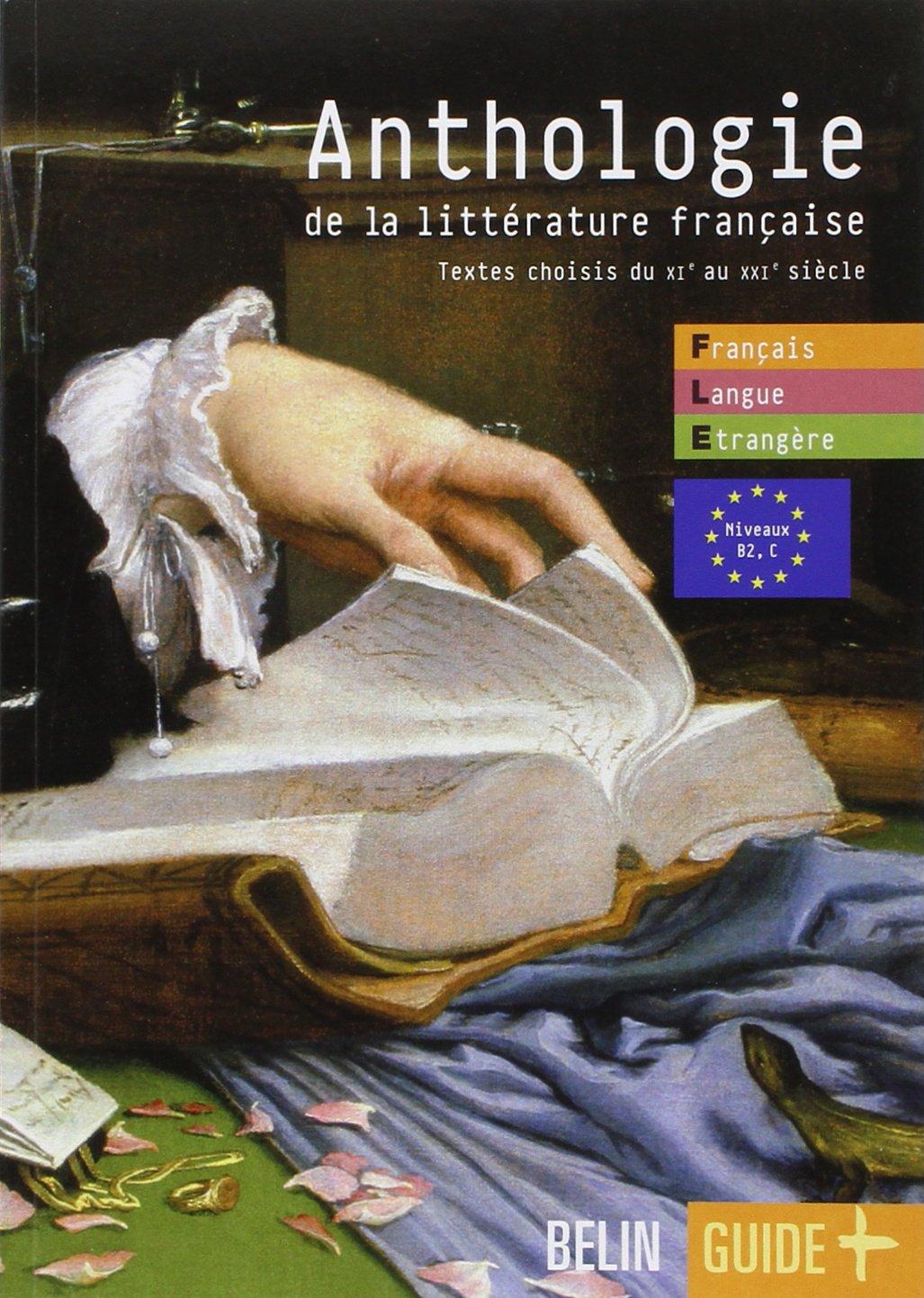 Amazon.fr - Anthologie de la littérature française : Textes choisis du XIe  au XXIe siècle - Jean-Louis Boursin - Livres