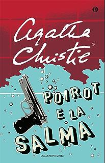 Lovely Poirot E La Salma (Oscar Scrittori Moderni Vol. 1465)