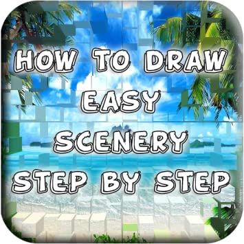 Amazon Com How To Draw Easy Scenery Appstore For Android