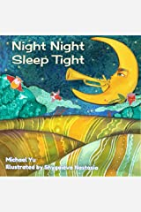 Night Night Sleep Tight: Picture Book for Children Kindle Edition