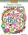Good Vibes Coloring Book (Coloring is Fun) (Design Originals): 30 Beginner-Friendly Relaxing & Creative Art Activities on High-Quality Extra-Thick Perforated Paper that Resists Bleed Through