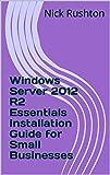 Windows Server 2012 R2 Essentials Installation
