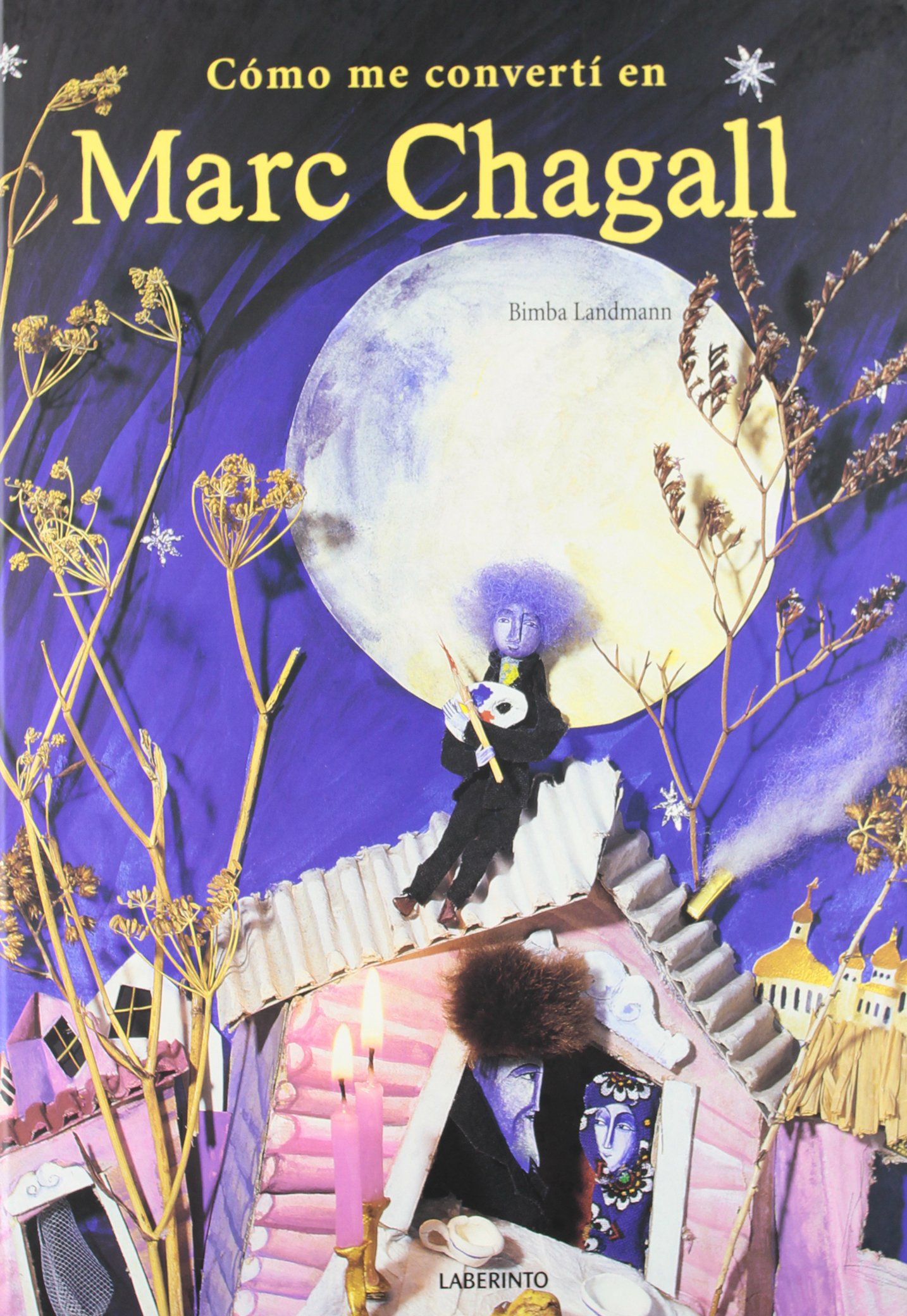 Read Online Como me converti en Marc Chagall / How I became a Marc Chagall (Spanish Edition) ebook