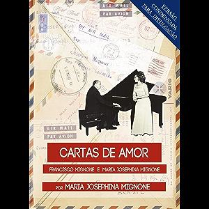 Cartas de amor: versão de excertos condensados em 53 páginas para divulgação (Portuguese Edition)