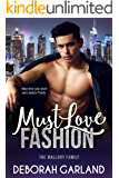 Must Love Fashion: A Steamy Office Romance (The Mallory Family Book 1)