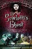 Mr Scarletti's Ghost: A Mina Scarletti Mystery