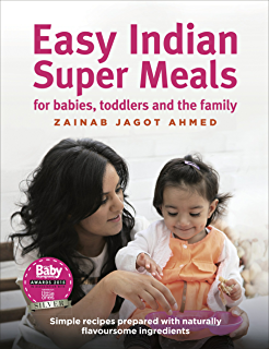 60 great recipes for your baby baby food recipes book 1 ebook easy indian super meals for babies toddlers and the family new and updated edition forumfinder Gallery