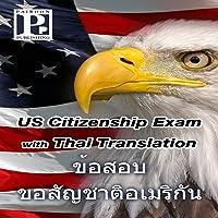 US Citizenship Exam with Thai Translation