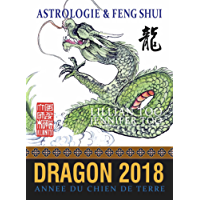 Dragon 2018: Astrologie & Feng Shui