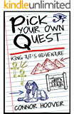 Pick Your Own Quest: King Tut's Adventure