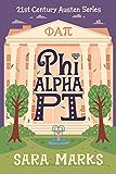 Phi Alpha Pi (21st Century Austen Book 2)