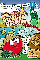 Bob and Larry's Creation Vacation (I Can Read! / Big Idea Books / VeggieTales)