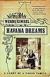 Havana Dreams: A Story of a Cuban Family