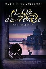 L'Or de Venise (Les mystères de Venise t. 2) (French Edition) Kindle Edition