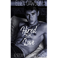 Hired for Love: A Steamy Gay Romance (English Edition)