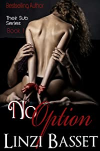 No Option (Their Sub Series Book 1)